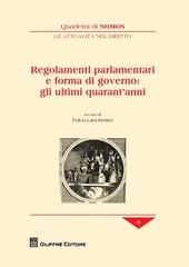 Regolamenti parlamentari e forma di governo: gli ultimi quarant'anni