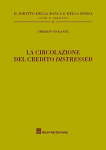 Libro La circolazione del credito «distressed» Umberto Violante