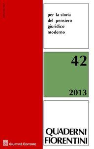 Foto Cover di Quaderni fiorentini per la storia del pensiero giuridico moderno. Vol. 42, Libro di  edito da Giuffrè