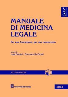 Manuale di medicina legale. Per una formazione, per una conoscenza. Con CD-ROM.pdf