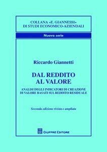 Foto Cover di Dal reddito al valore. Analisi degli indicatori di creazione di valore basati sul reddito residuale, Libro di Riccardo Giannetti, edito da Giuffrè