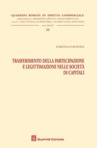 Trasferimento della partecipazione e legittimazione nelle società di capitali