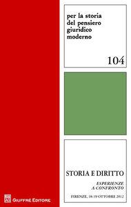 Libro Storia e diritto. Esperienze a confronto
