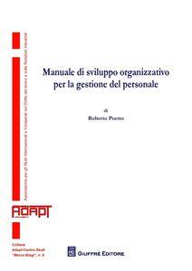 Libro Manuale di sviluppo organizzativo per la gestione del personale Roberto Poetto