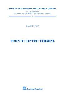 Libro Pronti contro termine Manuela Tola