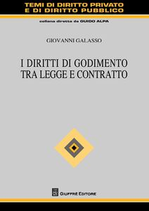 Libro I diritti di godimento tra legge e contratto Giovanni Galasso