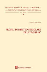 Libro Profili di diritto singolare dell'impresa Katrin Martucci