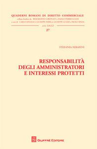 Responsabilità degli amministratori e interessi protetti