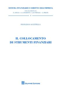 Foto Cover di Il collocamento di strumenti finanziari, Libro di Francesco Accettella, edito da Giuffrè