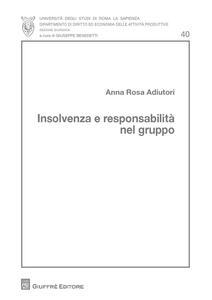 Insolvenza e responsabilità nel gruppo