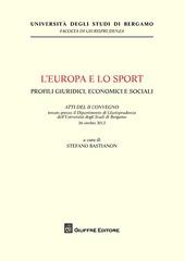 L' Europa e lo sport. Profili giuridici, economici e sociali