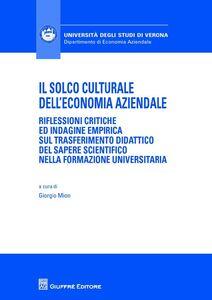 Foto Cover di Il solco culturale dell'economia aziendale, Libro di Giorgio Mion, edito da Giuffrè