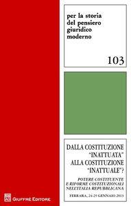 Foto Cover di Dalla costituzione inattuata alla costituzione inattuale?, Libro di  edito da Giuffrè
