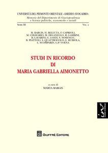 Foto Cover di Studi in ricordo di Maria Gabriella Aimonetto, Libro di  edito da Giuffrè