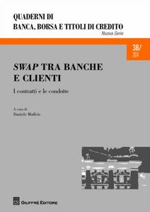 Libro Swap tra banche e clienti. I contratti e le condotte