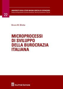 Libro Microprocessi di sviluppo della burocrazia italiana Bruno M. Bilotta