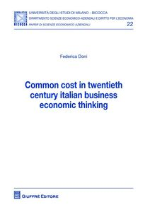 Libro Common cost in twentieth century italian business economic thinking Federica Doni
