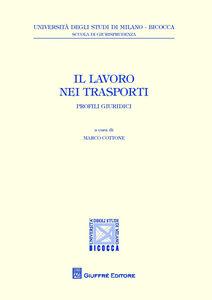 Foto Cover di Il lavoro nei trasporti. Profili giuridici, Libro di  edito da Giuffrè