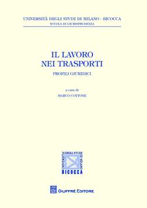 Libro Il lavoro nei trasporti. Profili giuridici