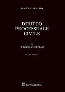 Amatigota.it Diritto processuale civile. Vol. 4: processi speciali, I. Image