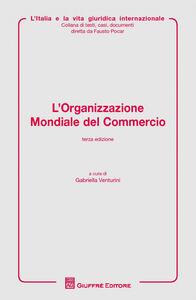 Libro L' organizzazione mondiale del commercio