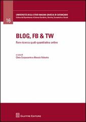 Blog, Fb & Tw. Fare ricerca quali-quantitativa online