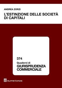 Libro L' estinzione delle societàdi capitali Andrea Zorzi