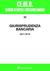 Giurisprudenza bancaria. 2011-2013