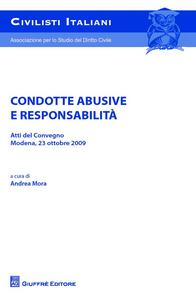 Libro Condotte abusive e responsabilità. Atti del Convegno (Modena, 23 ottobre 2009)