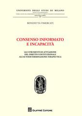 Consenso informato e incapacità. Gli strumenti di attuazione del diritto costituzionale all'autodeterminazione terapeutica