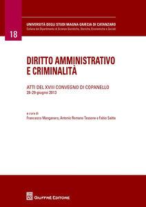 Foto Cover di Diritto amministrativo e criminalità. Atti del 18° Convegno (Copanelle, 28-29 giugno 2013), Libro di  edito da Giuffrè