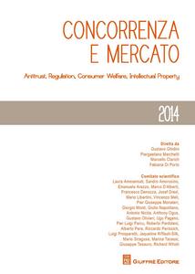 Libro Concorrenza e mercato 2014. Antitrust, regulation, consumer welfare, intellectual property