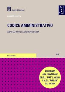 Libro Codice amministrativo. Annotato con la giurisprudenza