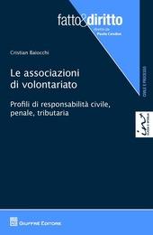 Le associazioni di volontariato. Profili di responsabilità civile, penale, tributaria
