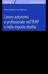 Lavoro autonomo e professionale nell'IRAP e nelle imposte dirette