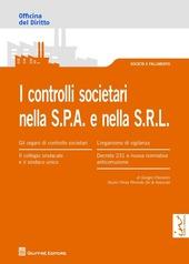 I controlli societari nella S.P.A. e nella S.R.L.