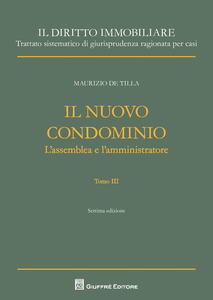 Libro Il nuovo condominio. Vol. 3 Maurizio De Tilla