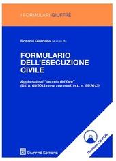 Formulario dell'esecuzione civile. Con CD-ROM