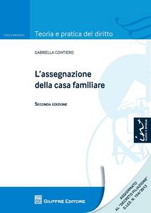Libro L' assegnazione della casa familiare Gabriella Contiero