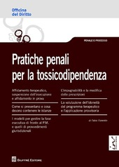 Pratiche penali per la tossicodipendenza