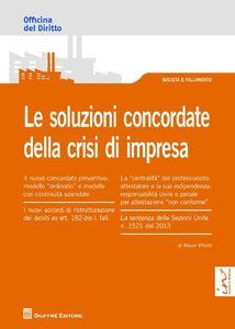 Libro Le soluzioni concordate della crisi di impresa Mauro Vitiello