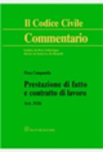 Foto Cover di Prestazione di fatto e contratto di lavoro. Art. 2126, Libro di Piera Campanella, edito da Giuffrè