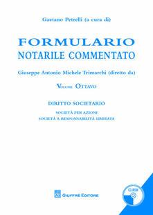 Listadelpopolo.it Formulario notarile commentato. Vol. 8: Società di capitali. Image