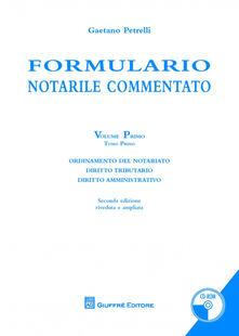 Rallydeicolliscaligeri.it Formulario notarile commentato. Con CD-ROM. Vol. 1 Image