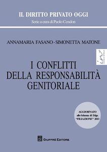 Libro I conflitti della responsabilità genitoriale Simonetta Matone , Annamaria Fasano