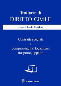 Libro Contratti speciali. Compravendita, locazione, trasporto, appalto