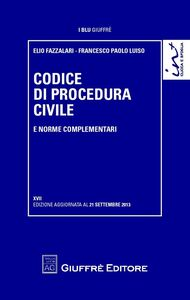 Foto Cover di Codice di procedura civile e norme complementari, Libro di Elio Fazzalari,Francesco P. Luiso, edito da Giuffrè