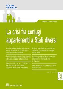 La crisi fra coniugi appartenenti a stati diversi - Marta Rovacchi - copertina