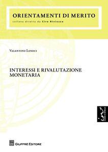 Libro Interessi e rivalutazione monetaria Valentino Lenoci