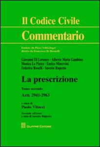 Foto Cover di La prescrizione. Vol. 2: Artt. 2941-2963., Libro di  edito da Giuffrè